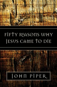 full_fifty-reasons-why-jesus-came-to-die[1]